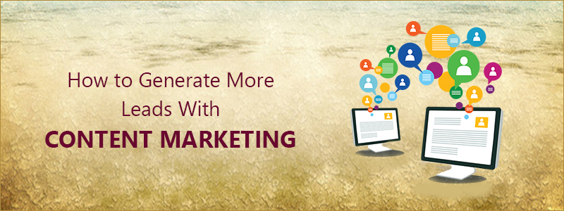 How_to_Generate_More_Leads_With_Content_Marketing