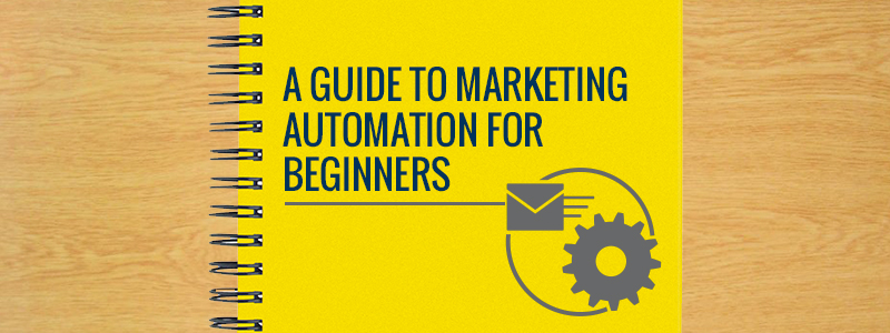 beginners_guide_to_marketing_automation