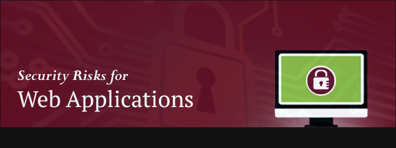 Security Risks for Web Applications