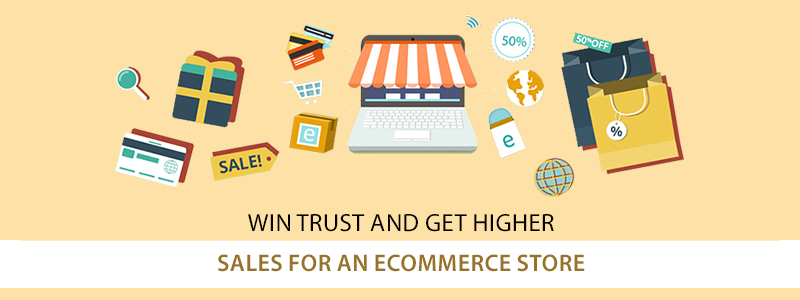 Design Strategies to Win Trust & Get Higher Sales for an Ecommerce Store