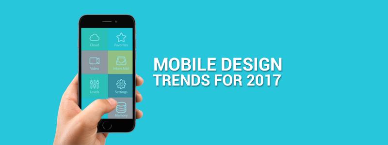 Mobile UI Design Trends for 2017