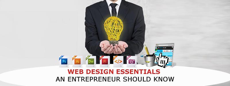 Web Design Essentials an Entrepreneur Should Know
