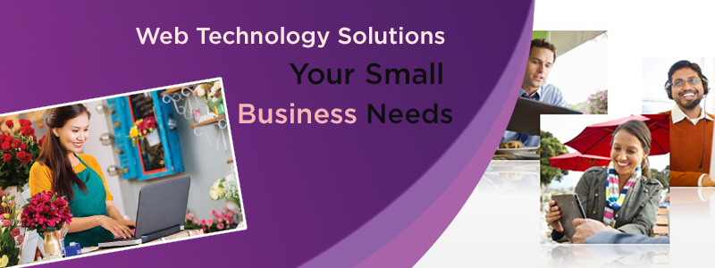 Web Technology Solutions Your Small Business Needs