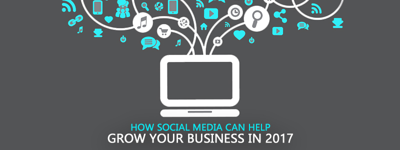 How social media can help grow your business in 2017