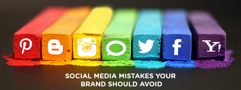 Social Media Mistakes your brand should avoid
