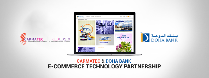 Carmatec Enters E-commerce Technical Partnership with Doha Bank