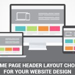 How to choose the Home Page Header Layout for your website Design