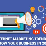 5-Internet-Marketing-Trends-To-Grow-Your-Business-In-2018