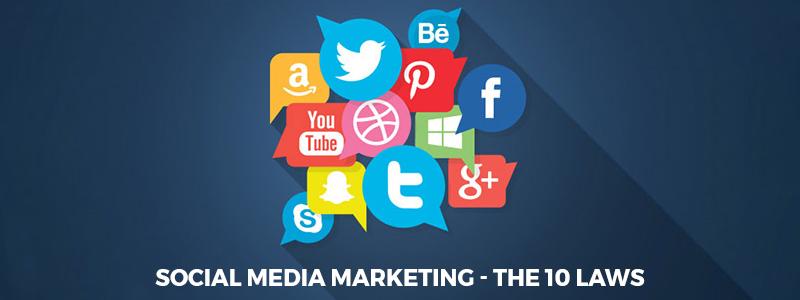 Social Media Marketing – The 10 Laws to follow