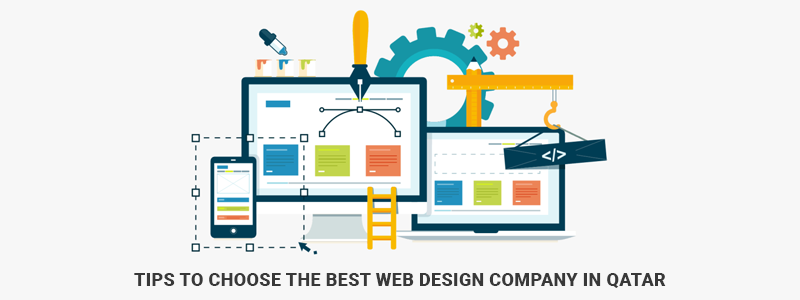Tips to Choose the Best Web Design Company in Qatar